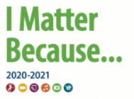 Reflections Program, 2020-2021. The theme is I Matter Because...