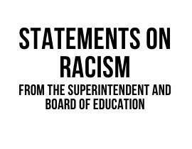Statements from the Superintendent and BOE