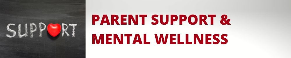 Parent Support & Mental Wellness