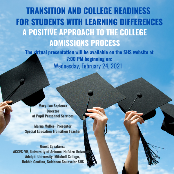 Transition and College Readiness for Students with Learning Differences: Video Presentation & Resources